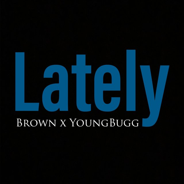 Lately (feat. YoungBugg)