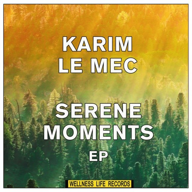 Serene Moments EP