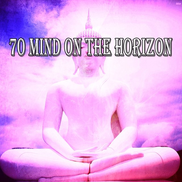 70 Mind on the Horizon