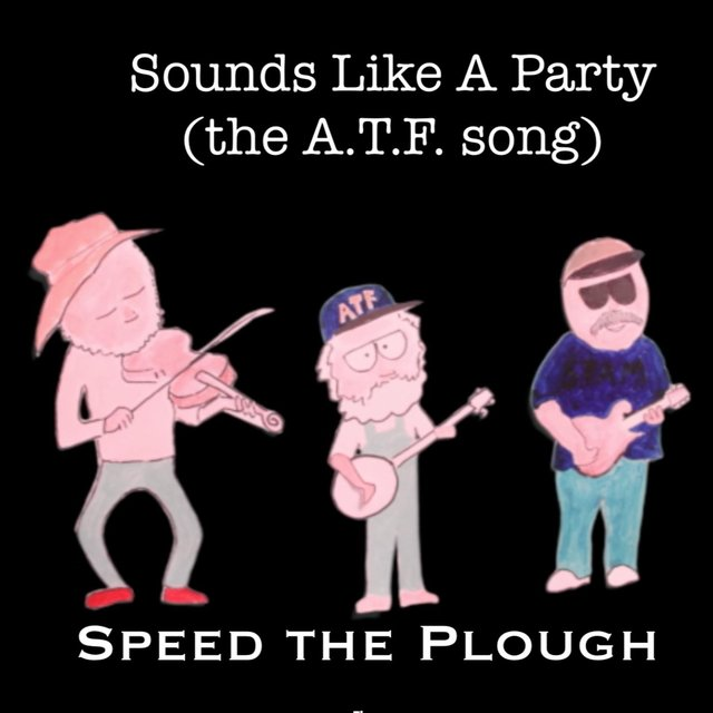 Sounds Like a Party (The A.T.F. Song)