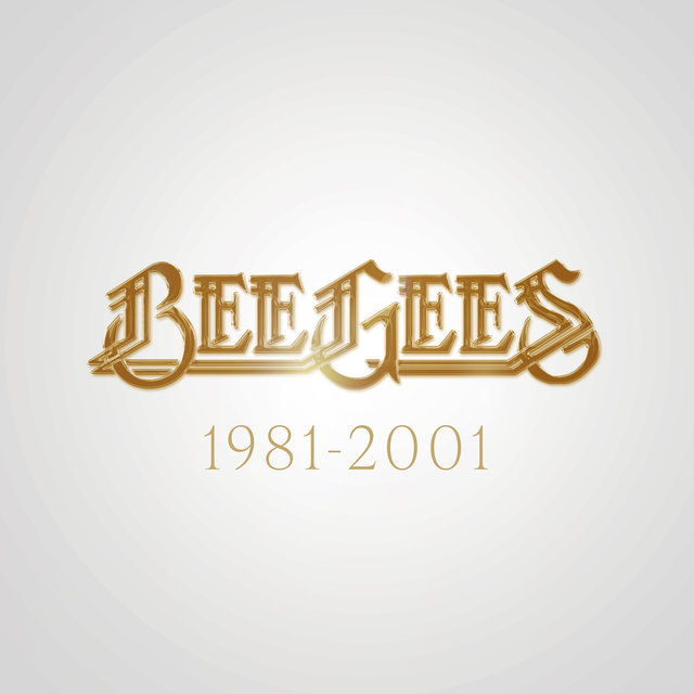 Bee Gees: 1981 - 2001