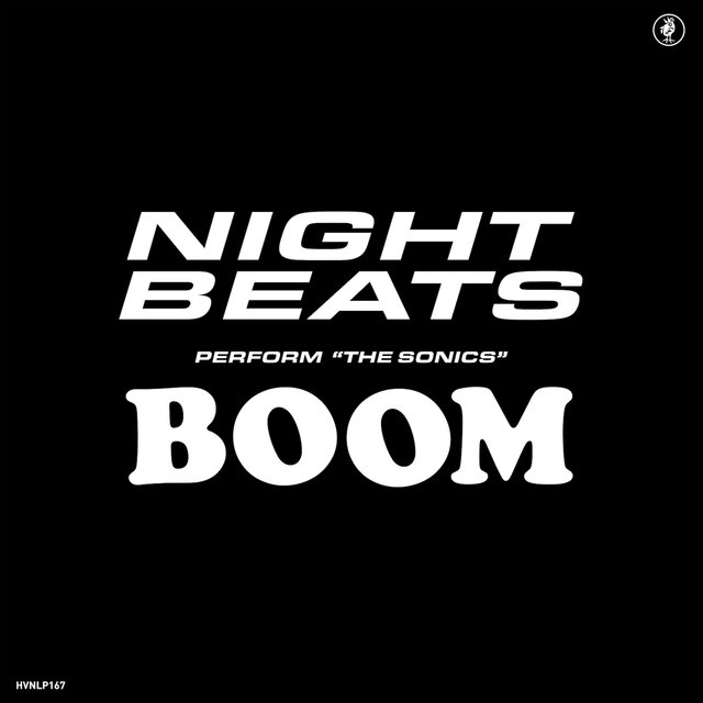 Cover art for album Night Beats play The Sonics' 'Boom' by Night Beats, The Sonics