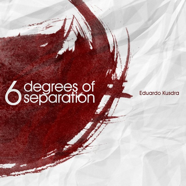 Six Degrees of Separation - EP