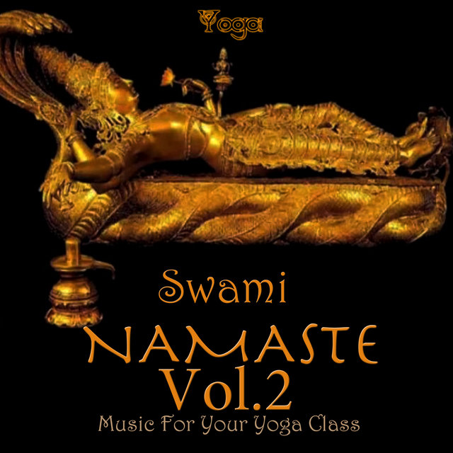 Namaste  (Music For Your Yoga Class), Vol.2