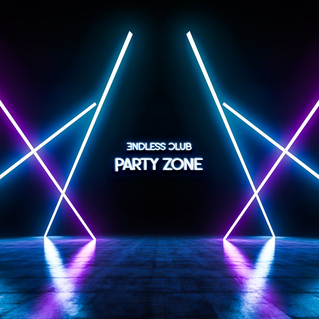 Endless Club Party Zone - Mix of Energetic Dance Music, Deep Lounge, Afterhour Chill Out, Cocktail Bar, Extitation, Leave the Future Behind