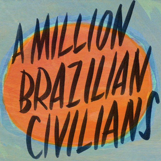 A Million Brazilian Civilians