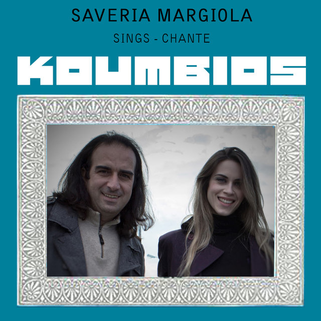 Saveria Margiola Sings Koumbios
