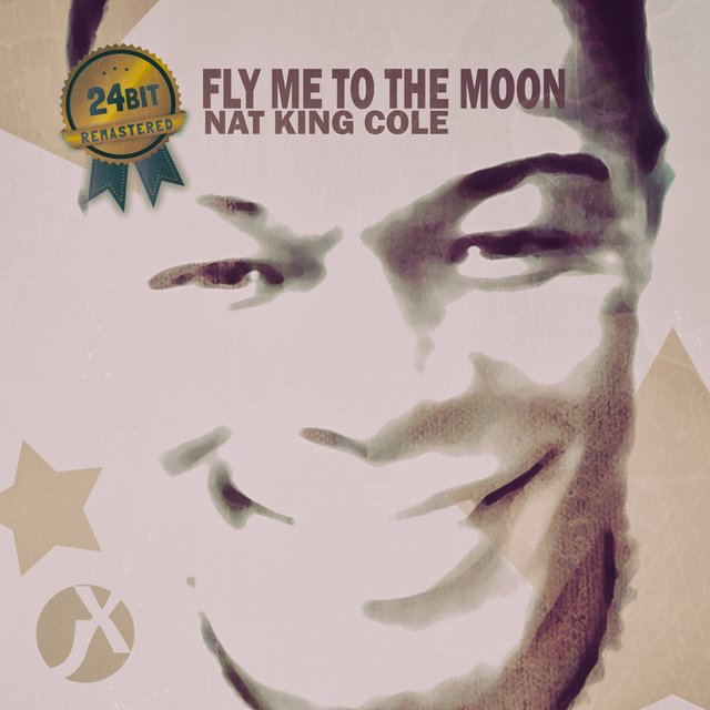 Fly Me to the Moon (24 Bit Remastered)