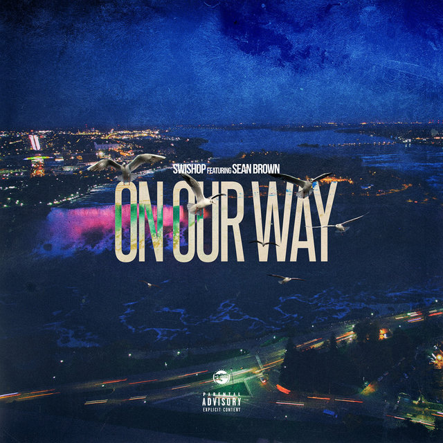 On Our Way (feat. Sean Brown)