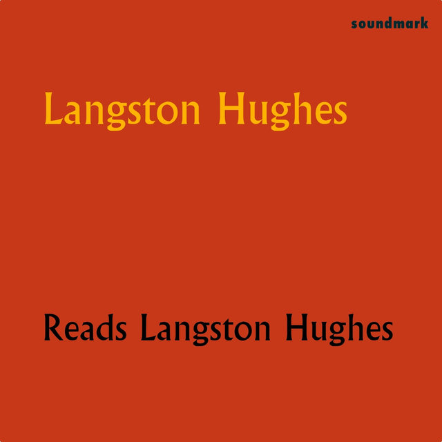Langston Hughes Reads Langston Hughes