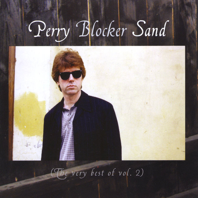 Perry Blocker Sand (The Very Best Of Vol.2)
