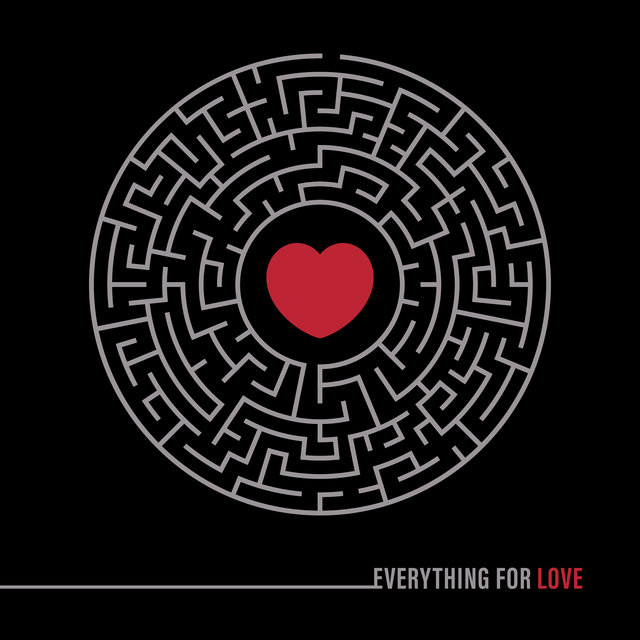 Everything for Love: Music for Those Who Seeking Love
