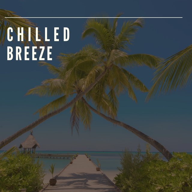 # 1 Album: Chilled Breeze