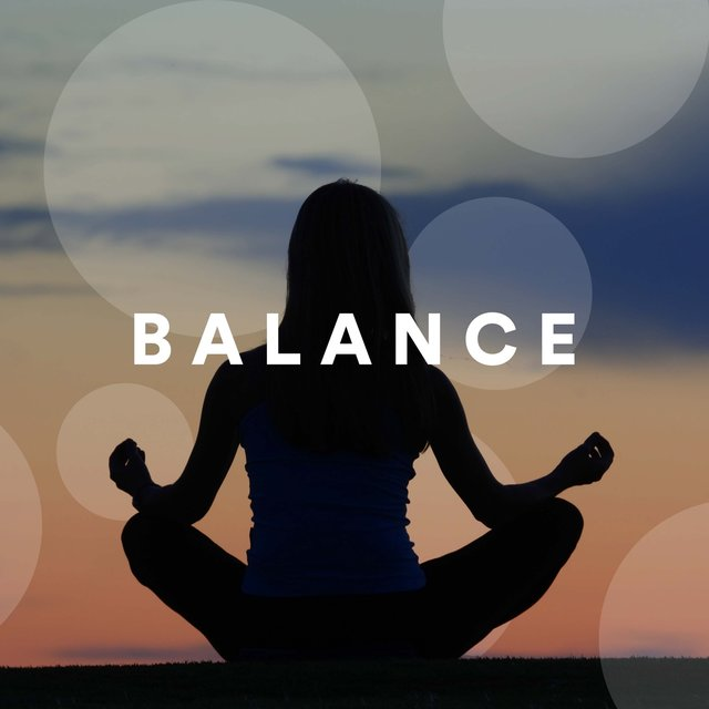 Balance - Instrumental Music to Find Peace, Tranquility, Serenity and Calm