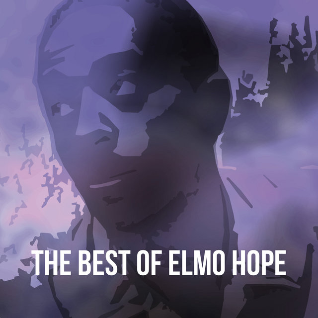The Best of Elmo Hope