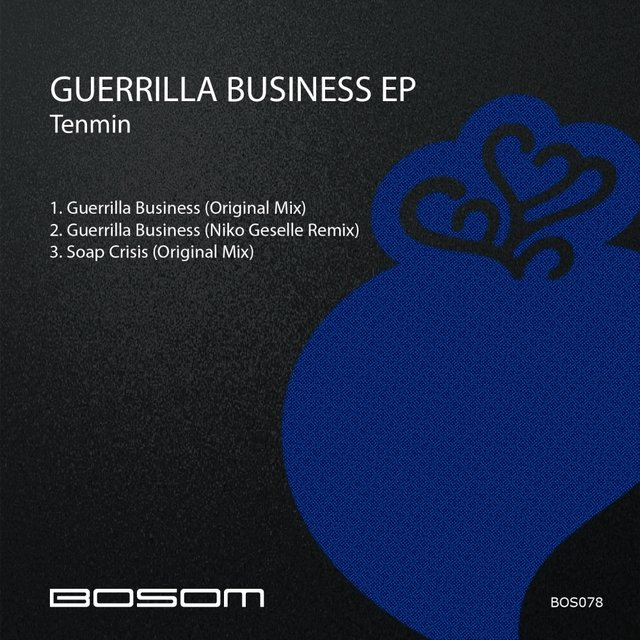 Guerrilla Business EP