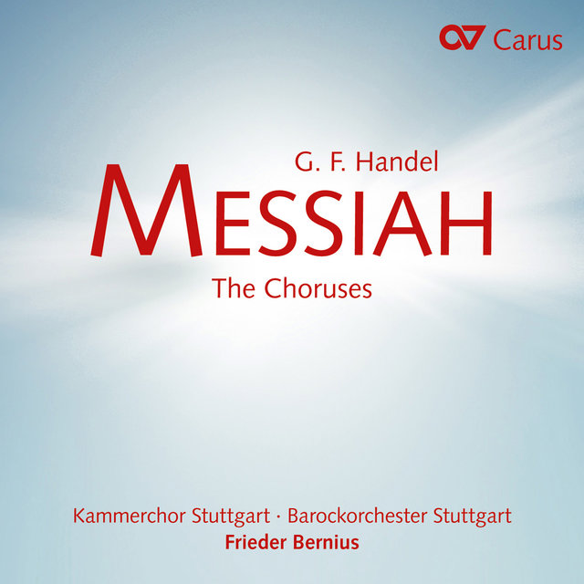 Handel: Messiah – The Choruses