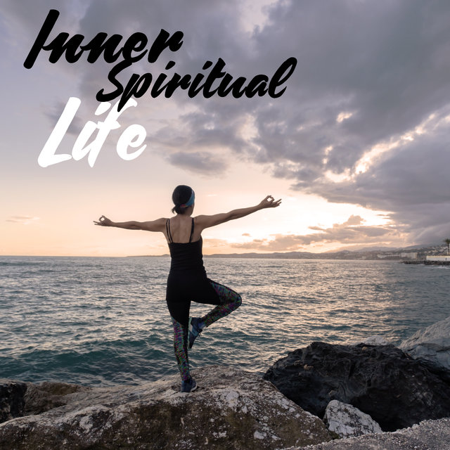 Inner Spiritual Life – Music for Moments of Meditation and Spiritual Contemplation