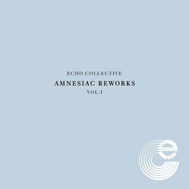 Amnesiac Reworks Vol. 1