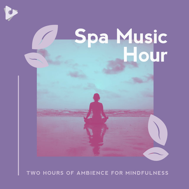 Two Hours of Ambience for Mindfulness