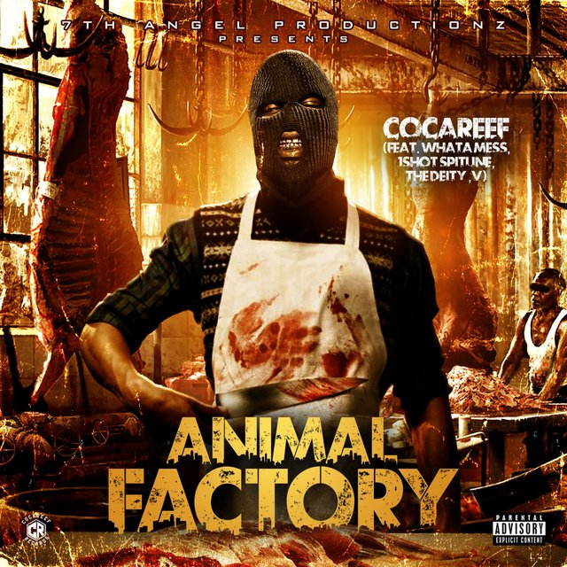 Animal Factory (feat. Whata Mess, 1shot Spitune & the Deity, V)