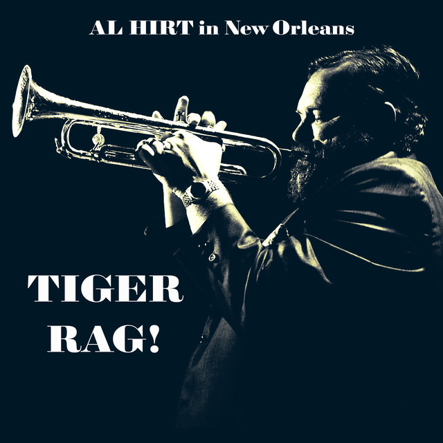 Tiger Rag! Al Hirt in New Orleans