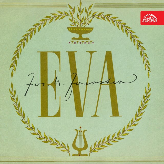 Foerster: Eva. Selection From The Opera