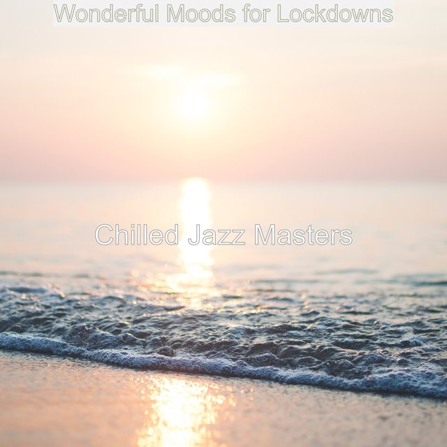 Wonderful Moods for Lockdowns