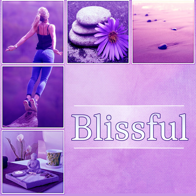 Blissful – Calming Music, Yoga, Contemplation, Sun Salutation, Relaxing Music, Easy Listening, Blissful, Mindful Meditation