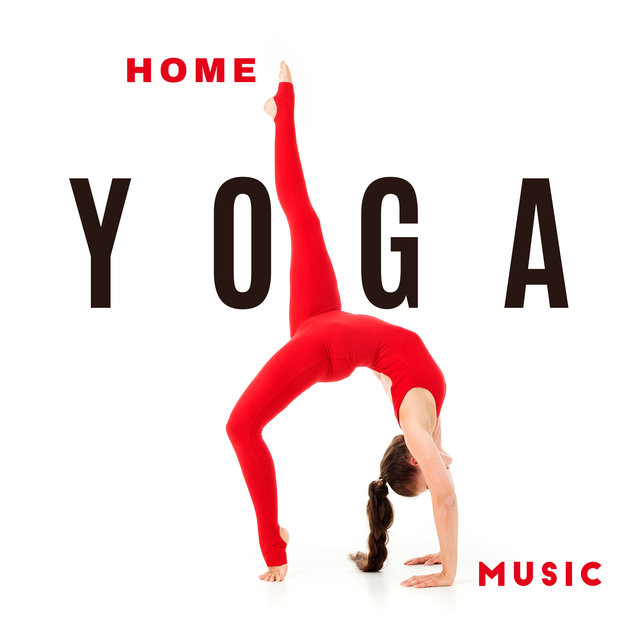 Home Yoga Music - New Age Music, Routine to Find Balance, Spiritual Awakening and Focus
