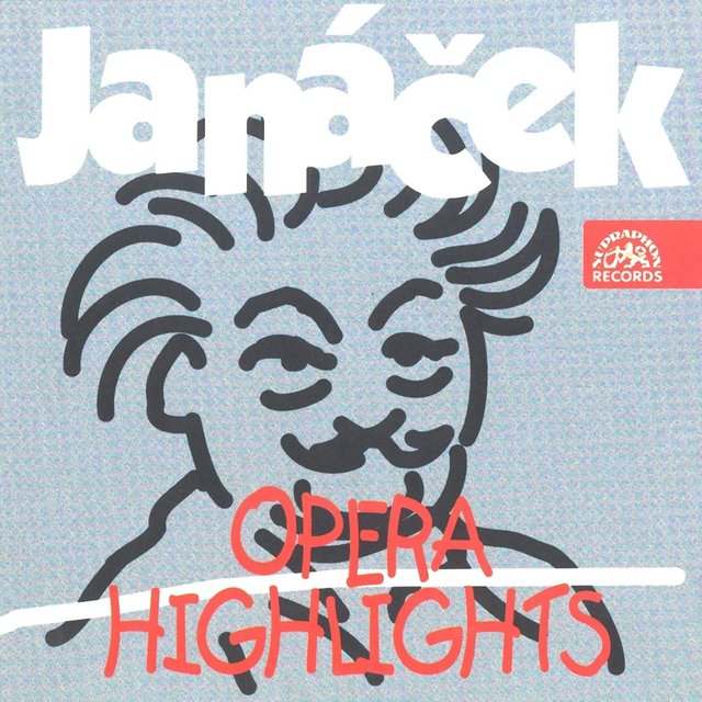 Janáček: Opera Highlights