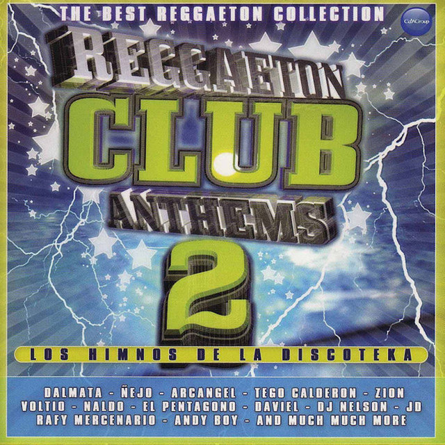 Reggaeton Club Anthems 2