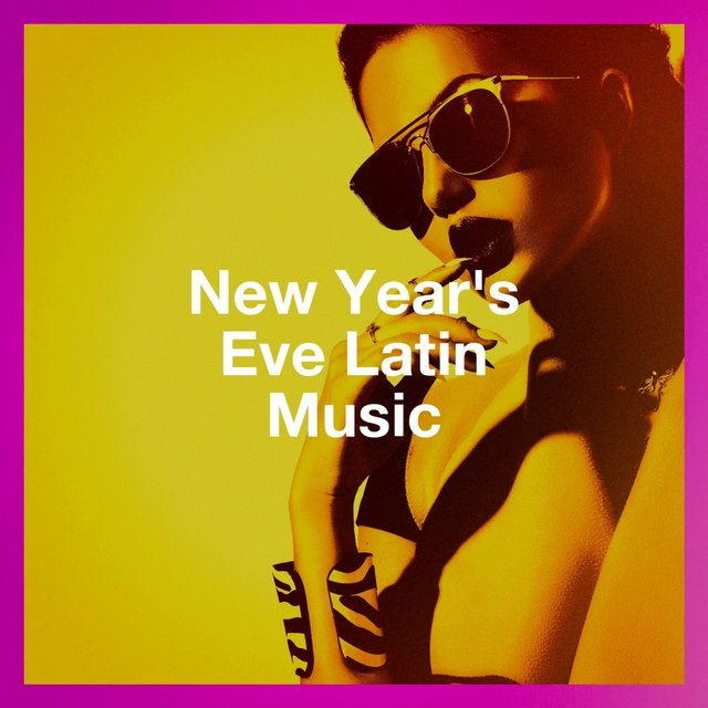 New Year'S Eve Latin Music