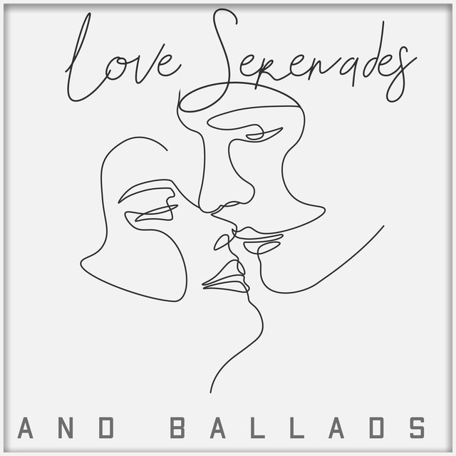 Love Serenades and Ballads: Most Romantic Instrumental Music created for Lovers