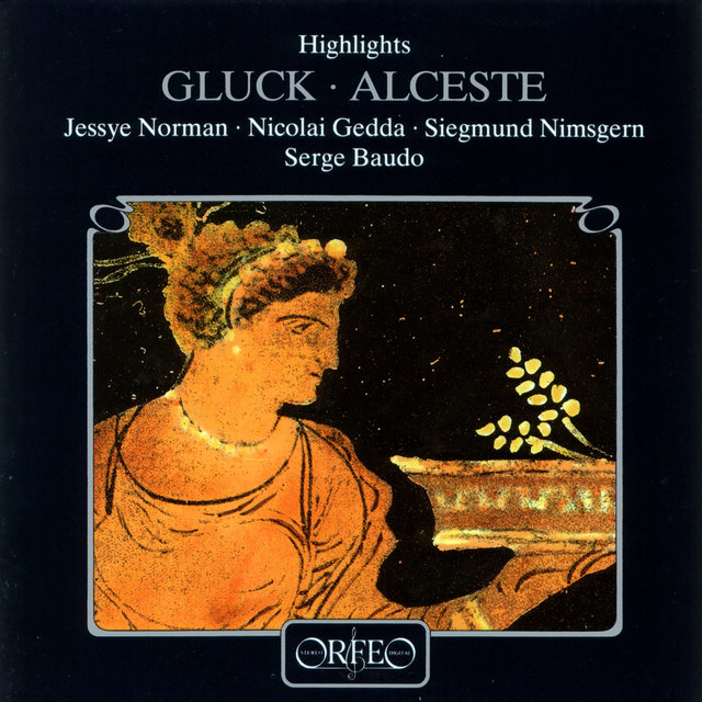 Gluck: Alceste (Highlights) [Sung in French]