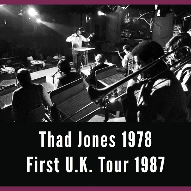 A Good Time Was Had by All, Vol. 2 - Thad Jones and First U.K. Tour