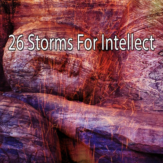 26 Storms for Intellect