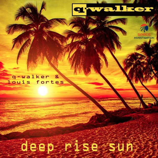 Deep Rise Sun (Q-Walker & Louis Fortes Remix)