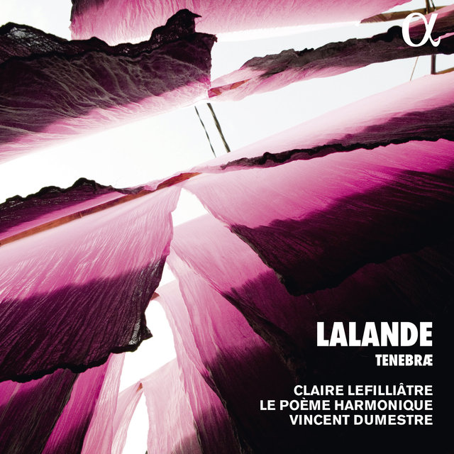 Lalande: Tenebrae (Alpha Collection)