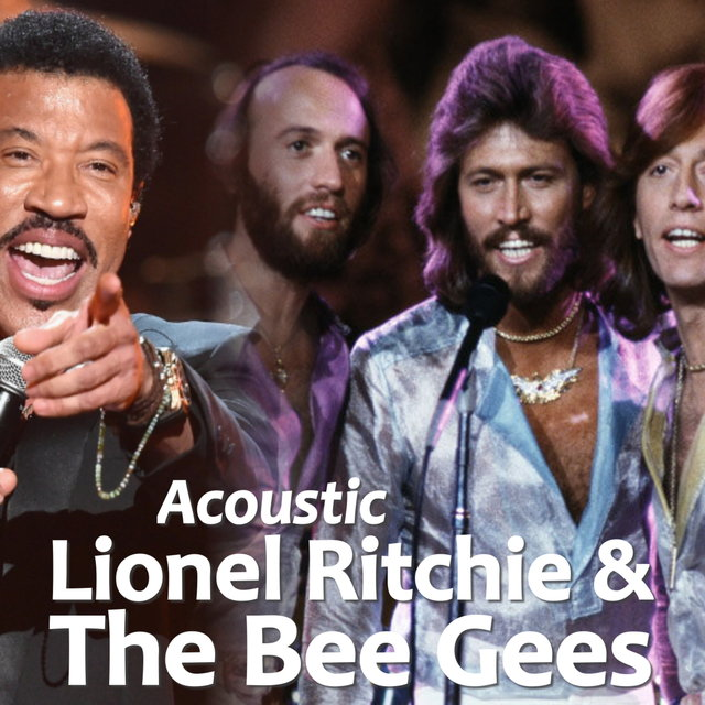 Acoustic Lionel Ritchie & The Bee Gees