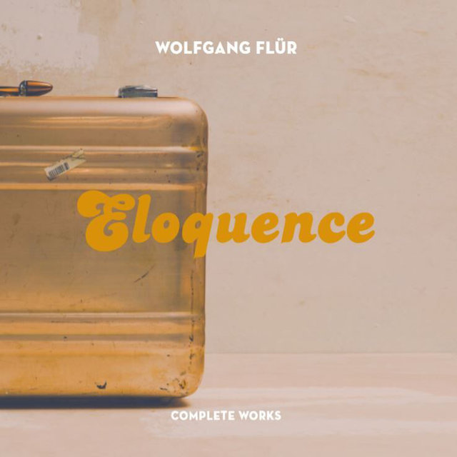 Eloquence: The Complete Works