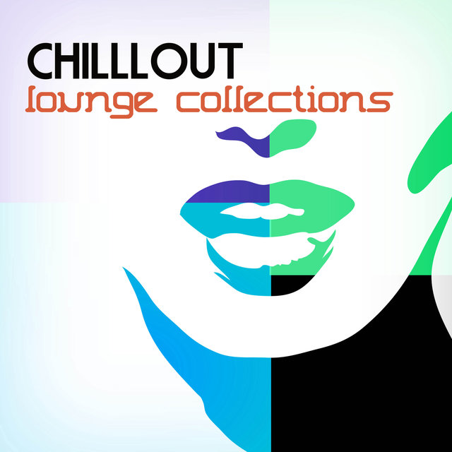 Chillout Lounge Collections