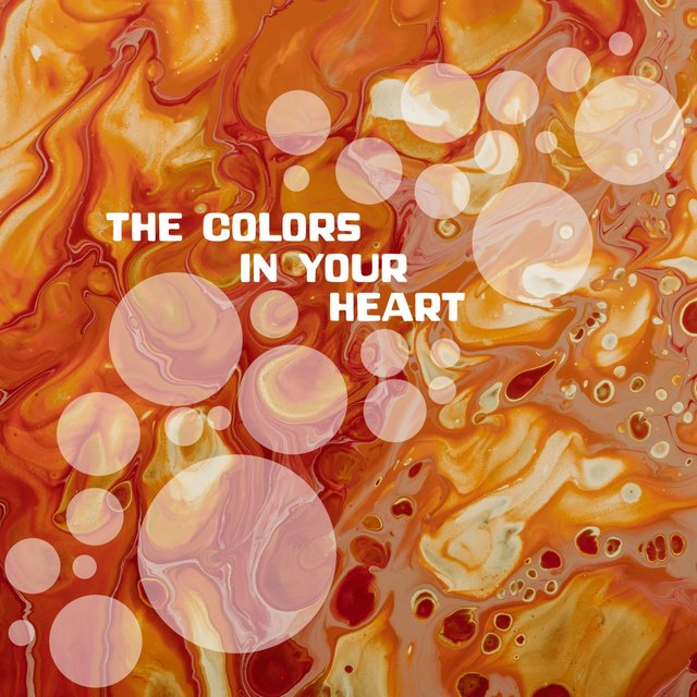 The Colors in Your Heart