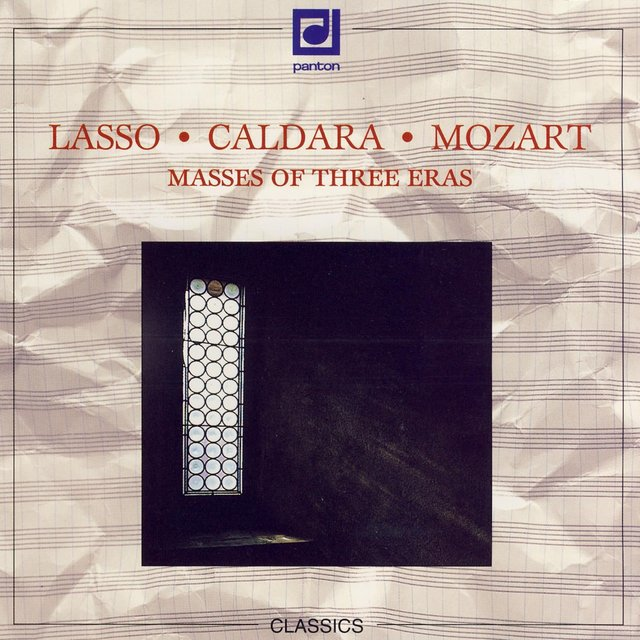 Lasso, Caldara, Mozart: Masses of 3 Eras