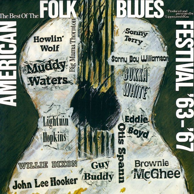 The Best of the American Folk Blues Festival '63 - '67 (Live)