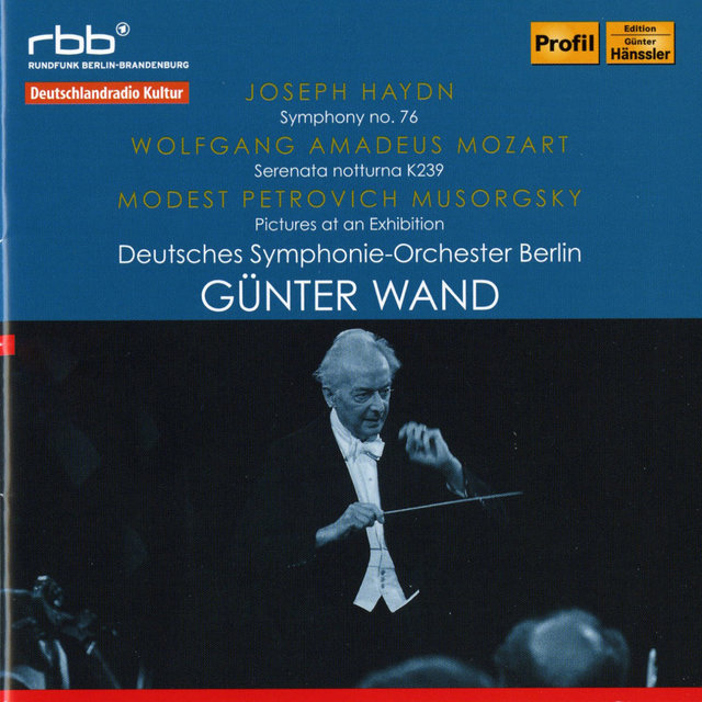 Haydn: Symphony No. 76 - Mozart: Serenata notturna, K239 - Mussorgsky: Pictures at an Exhibition (Arr. M. Ravel)