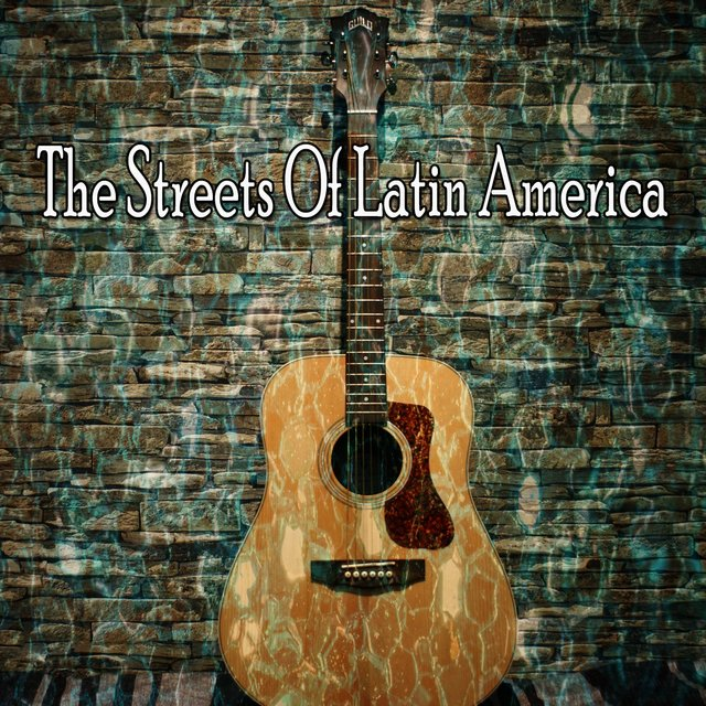 The Streets of Latin America