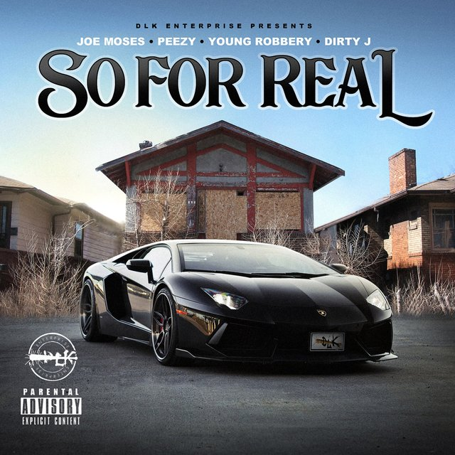 So for Real (feat. Dirty J)