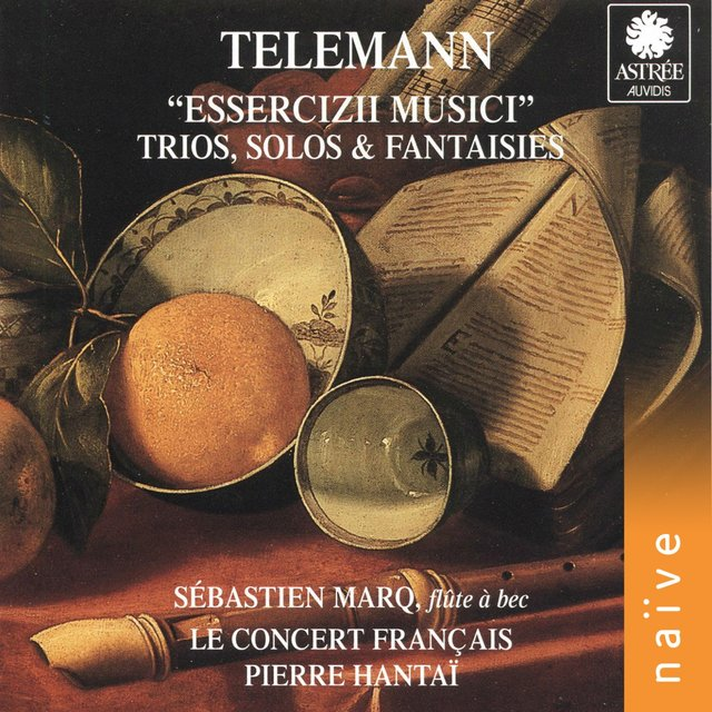 Telemann: Essercizii Musici, Trio, Solos & Fantaisies