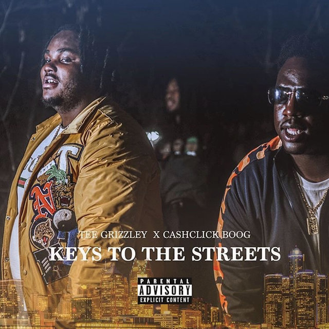 Keys to the Streets (feat. Tee Grizzley)